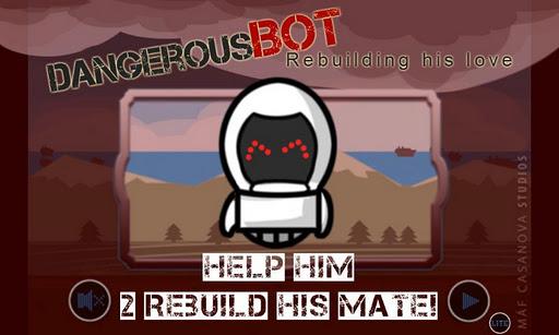 Dangerous Bot